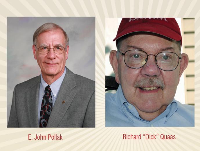"E. John Pollak &  Richard ""Dick"" Quaas"